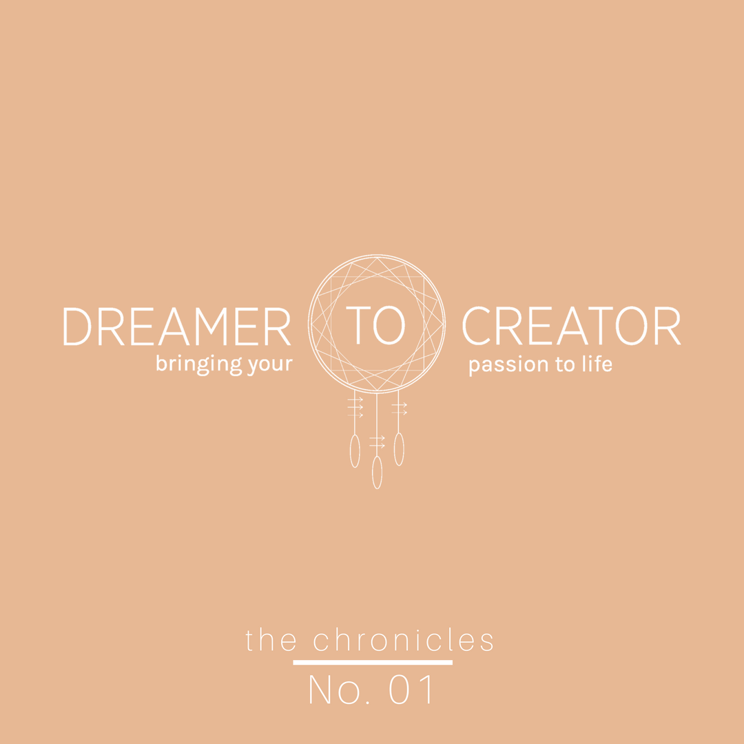 Dreamer to Creator The Chronicles